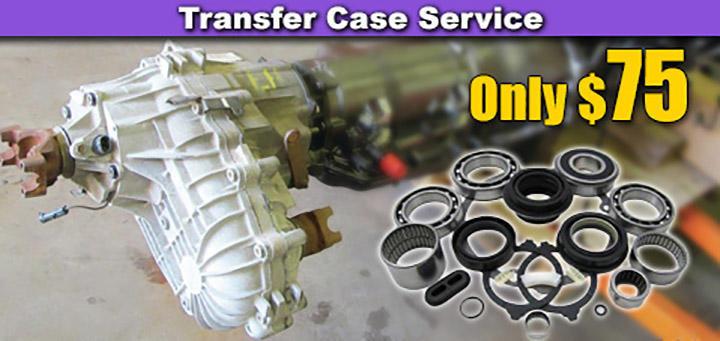 Transfer Case Service Special - $75