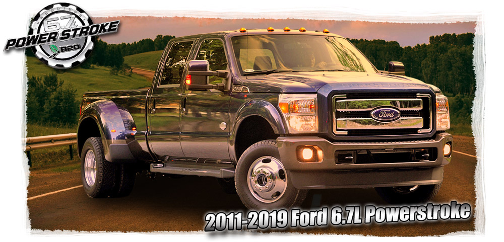 2011 - 2019 Ford Powerstroke 6.7L